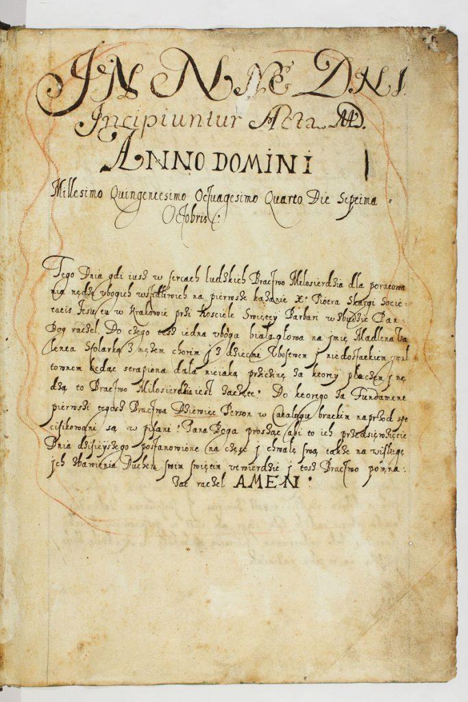 1 strona najstarszej księgi protokołów Arcybractwa Miłosierdzia z 1584 r., zawierająca opis spotkania ks. Piotra Skargi z Magdaleną, żoną stolarza Walentego. Archiwum Państwowe w Krakowie.