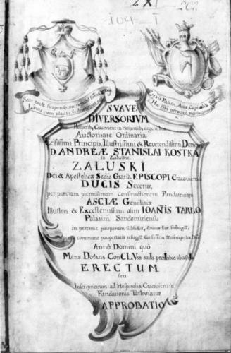 Strona tytułowa rękopisu fundacji Jana Tarły, wojewody sandomierskiego. Archiwum Państwowe w Krakowie.